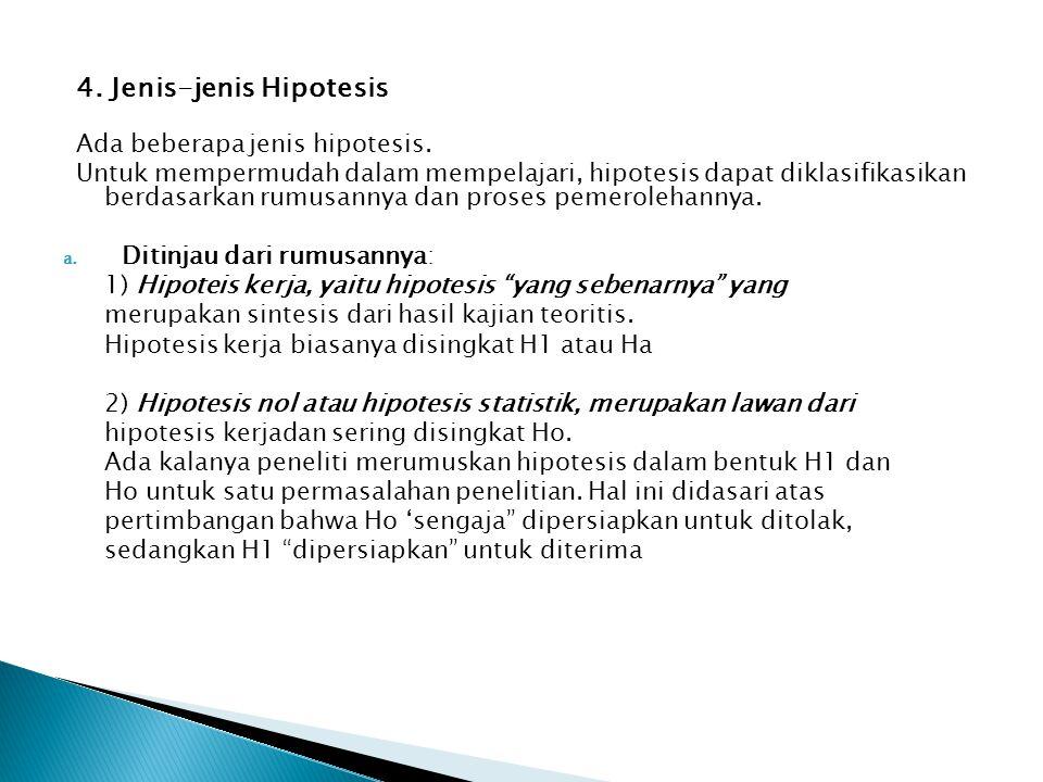 4. Jenis-jenis Hipotesis