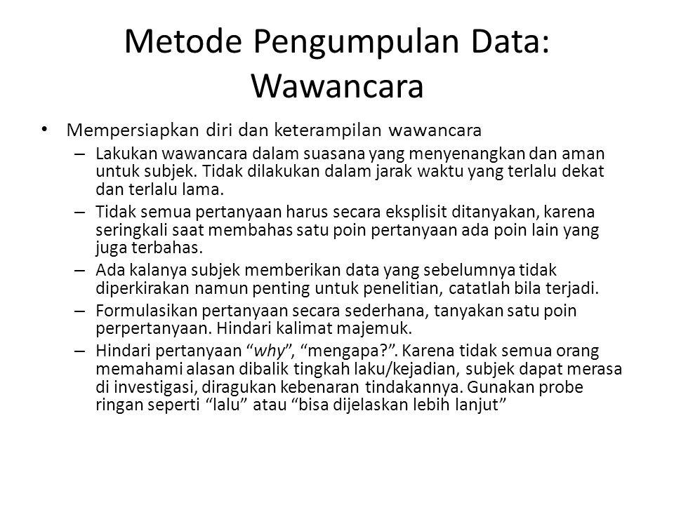Metode Pengumpulan Data: Wawancara