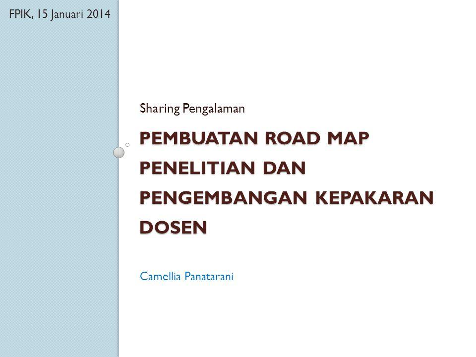Pembuatan Road Map Penelitian dan Pengembangan Kepakaran Dosen
