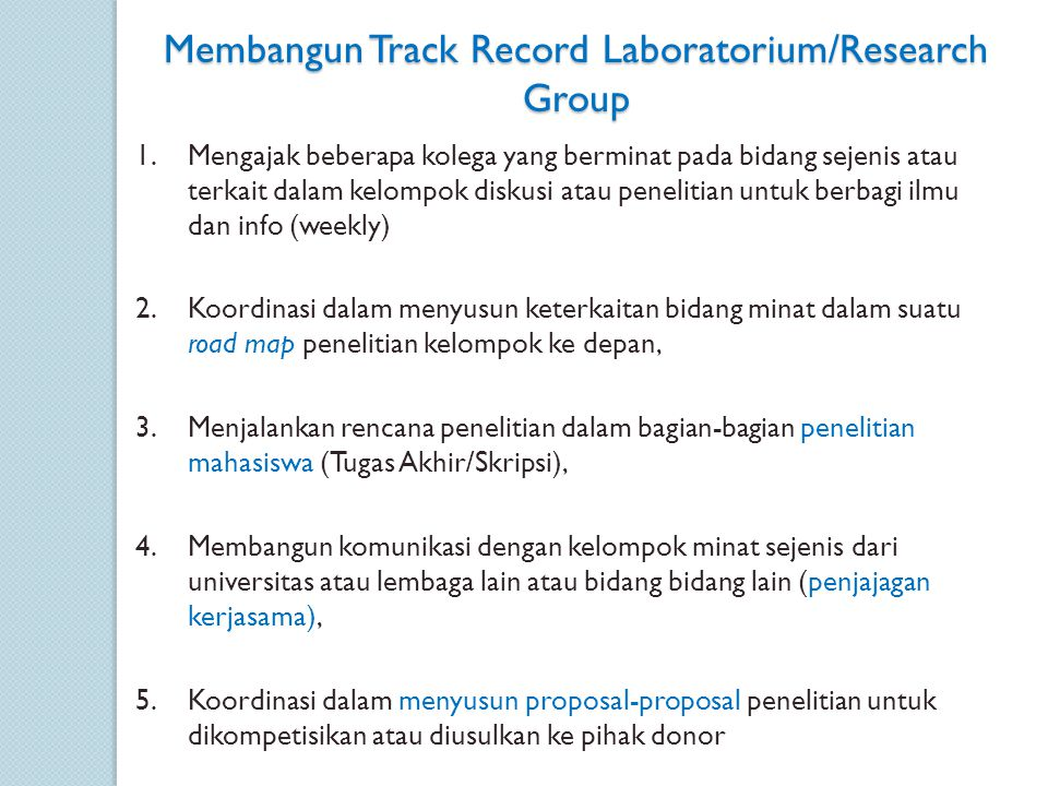Membangun Track Record Laboratorium/Research Group