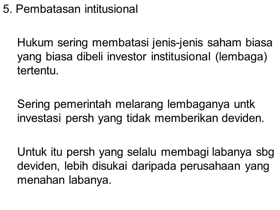 5. Pembatasan intitusional