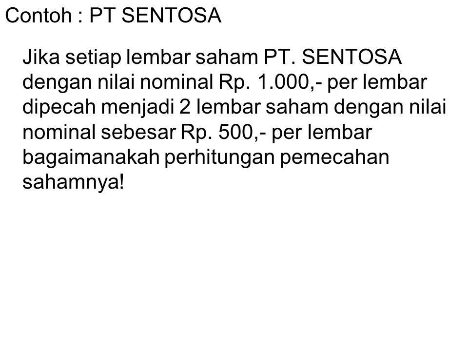 Contoh : PT SENTOSA