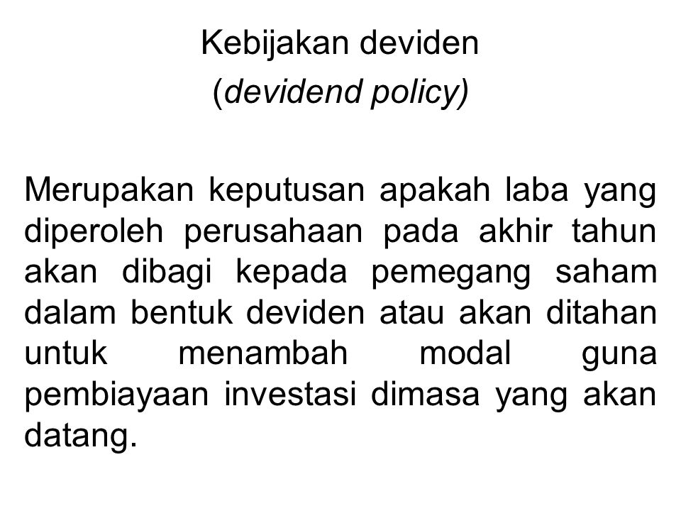 Kebijakan deviden (devidend policy)