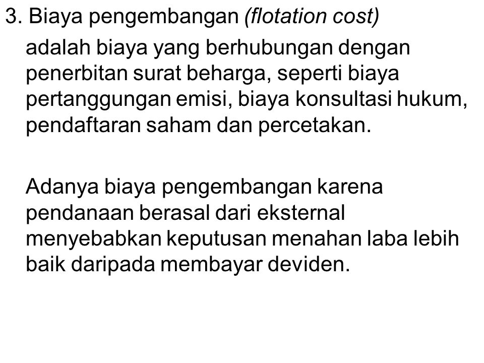 3. Biaya pengembangan (flotation cost)