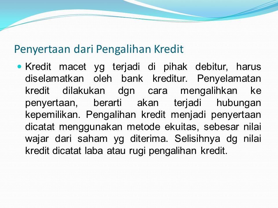 Penyertaan dari Pengalihan Kredit