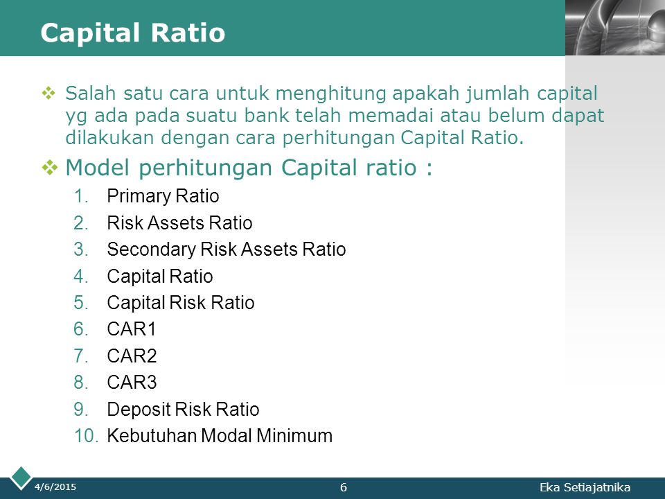 Capital Ratio Model perhitungan Capital ratio :
