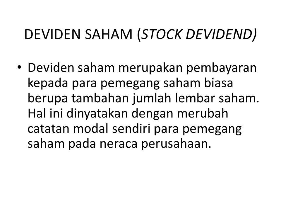 DEVIDEN SAHAM (STOCK DEVIDEND)