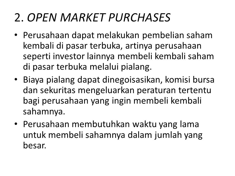 2. OPEN MARKET PURCHASES