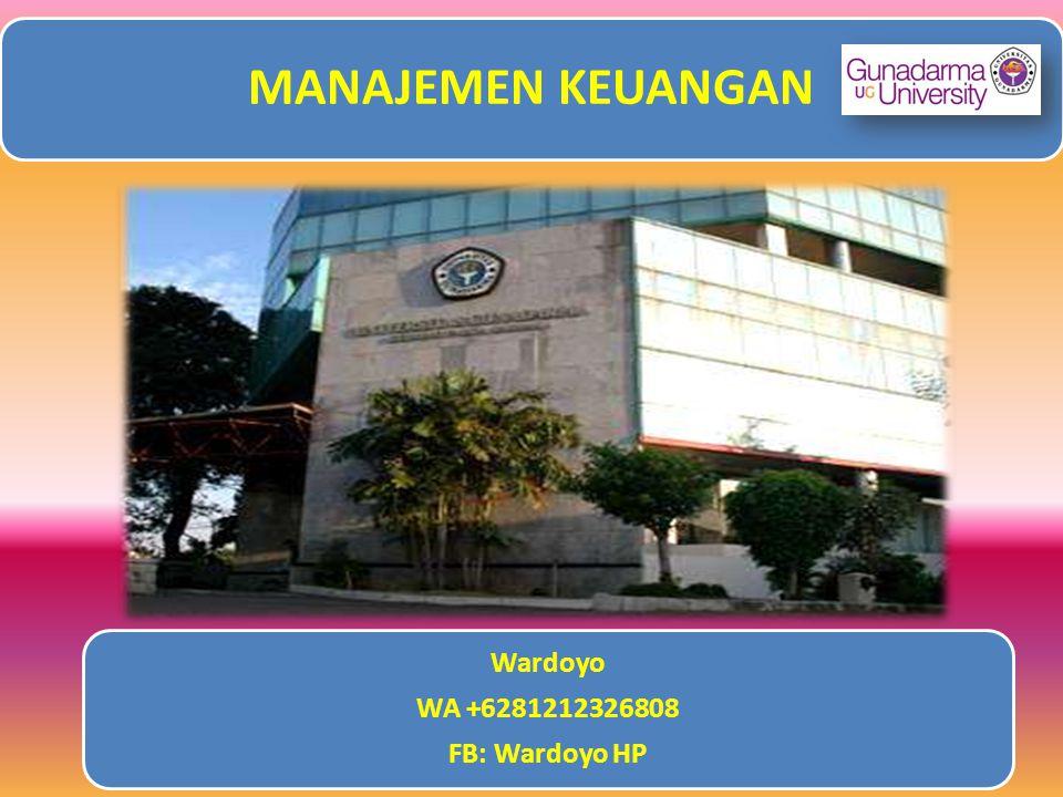 MANAJEMEN KEUANGAN WA +6281212326808 FB: Wardoyo HP Wardoyo