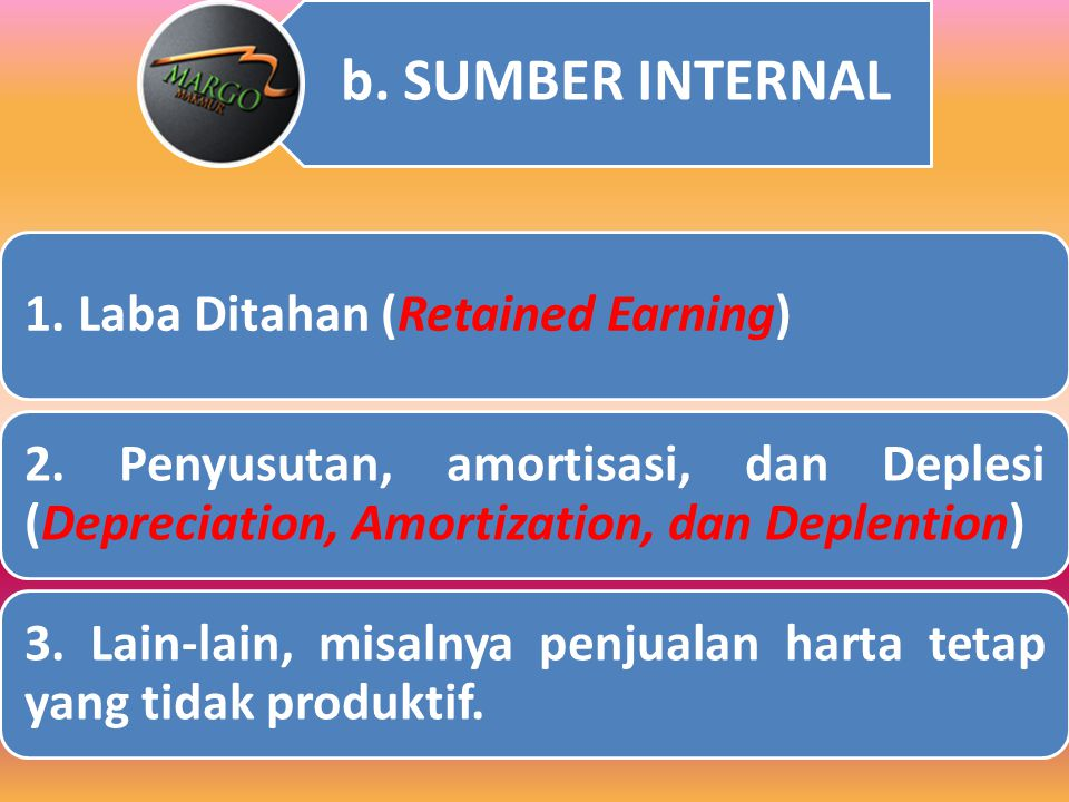 1. Laba Ditahan (Retained Earning)