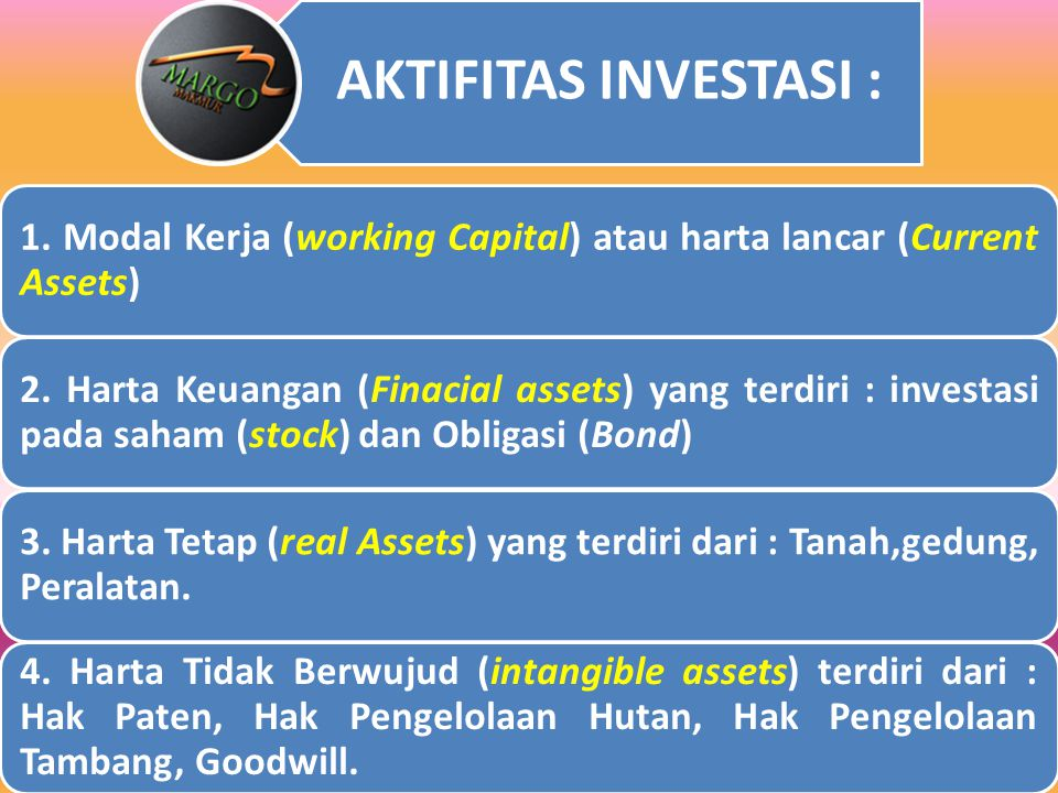 1. Modal Kerja (working Capital) atau harta lancar (Current Assets)