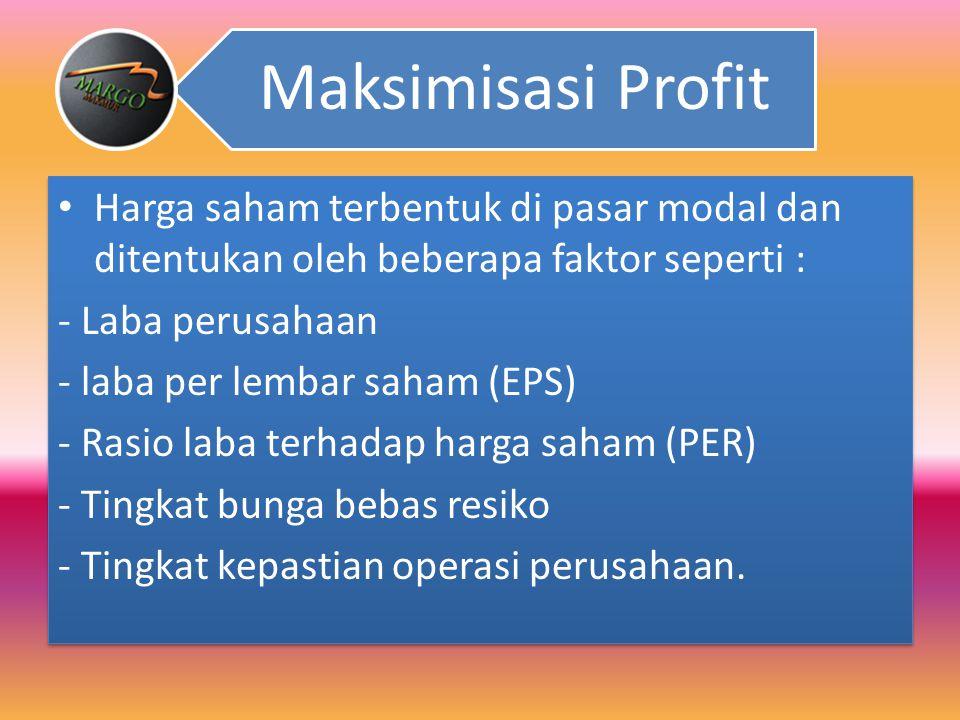- laba per lembar saham (EPS) - Rasio laba terhadap harga saham (PER)