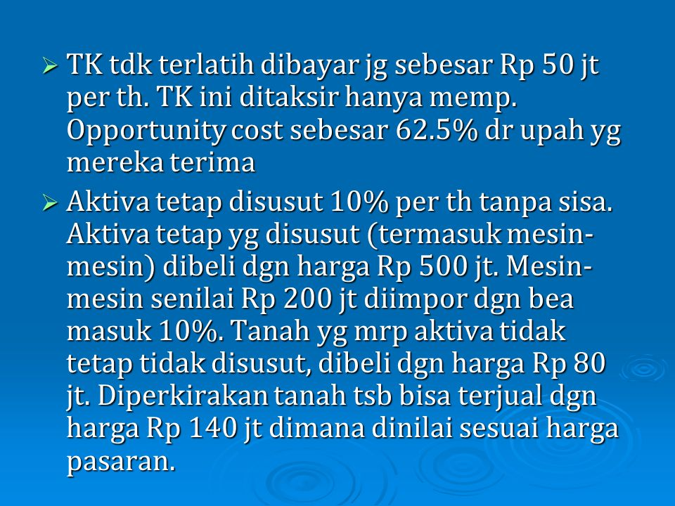 TK tdk terlatih dibayar jg sebesar Rp 50 jt per th