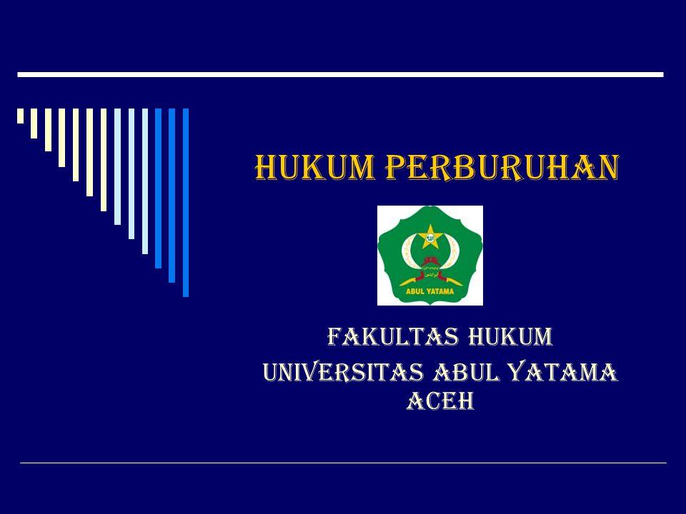 FAKULTAS HUKUM UNIVERSITAS ABUL YATAMA ACEH