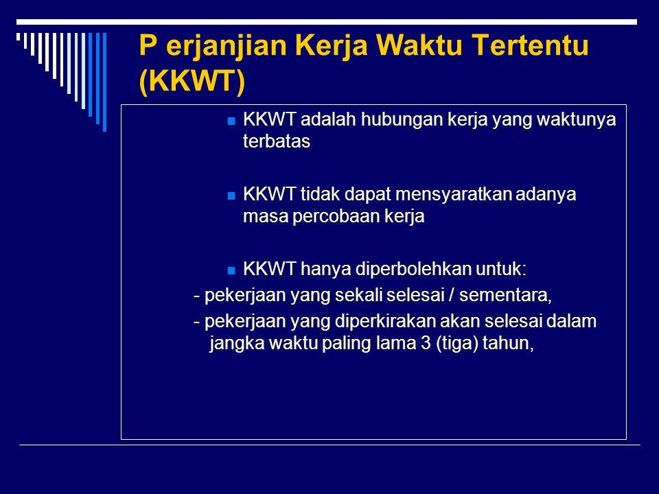 P erjanjian Kerja Waktu Tertentu (KKWT)