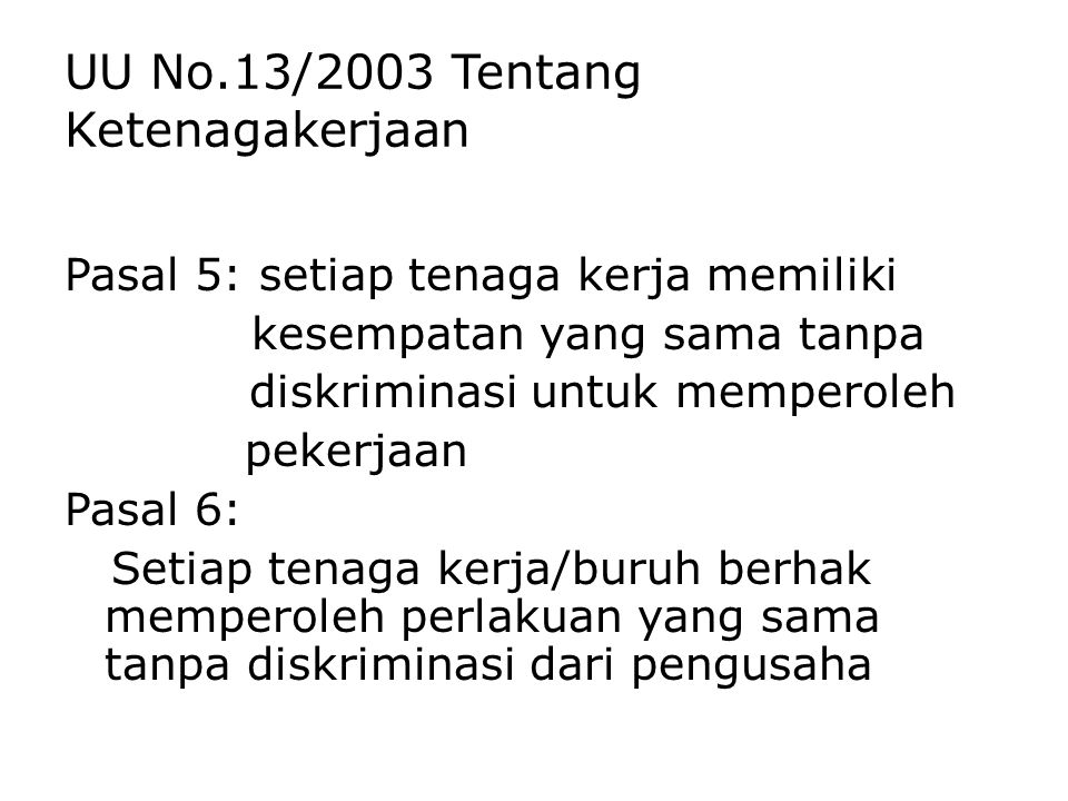 UU No.13/2003 Tentang Ketenagakerjaan
