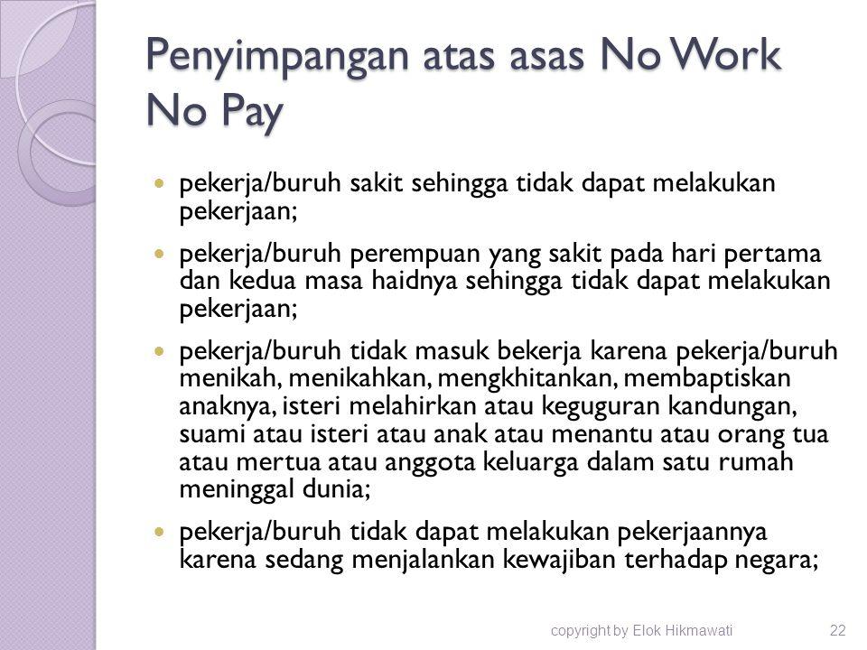 Penyimpangan atas asas No Work No Pay