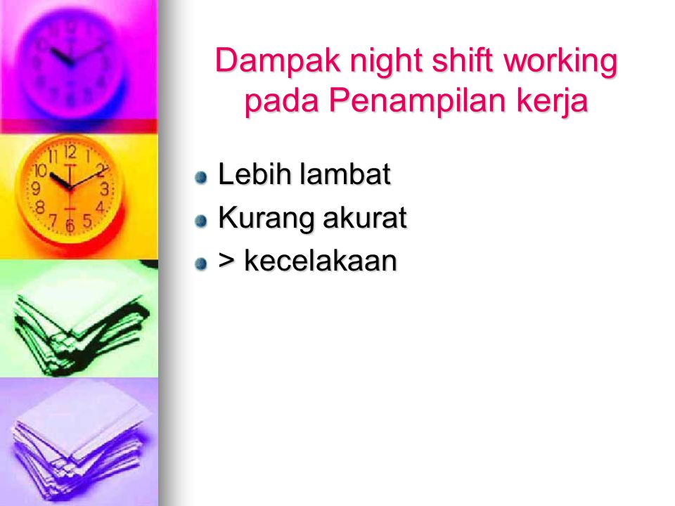 Dampak night shift working pada Penampilan kerja