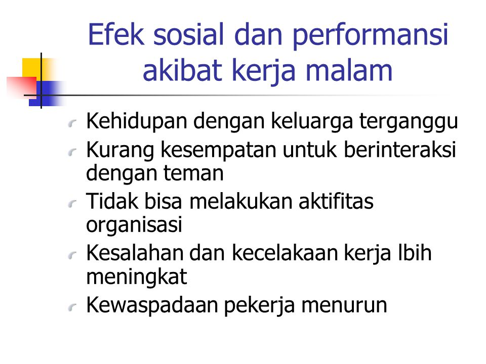 Efek sosial dan performansi akibat kerja malam