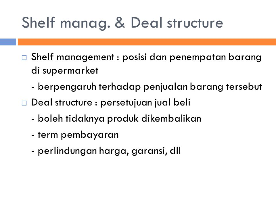 Shelf manag. & Deal structure