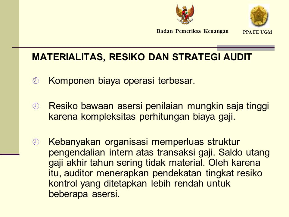 MATERIALITAS, RESIKO DAN STRATEGI AUDIT