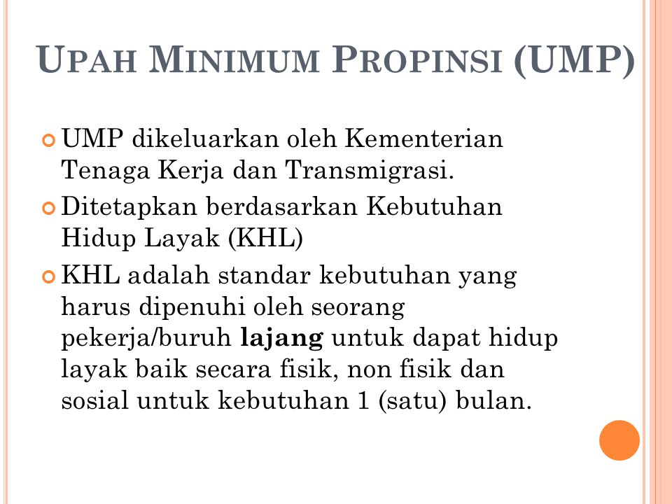 Upah Minimum Propinsi (UMP)