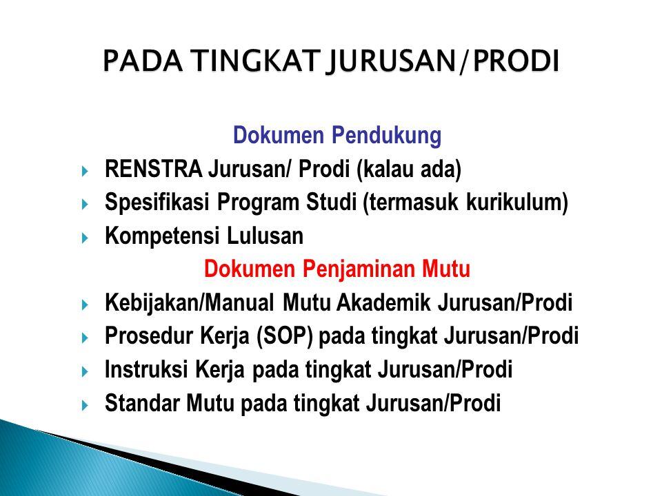 PADA TINGKAT JURUSAN/PRODI Dokumen Penjaminan Mutu