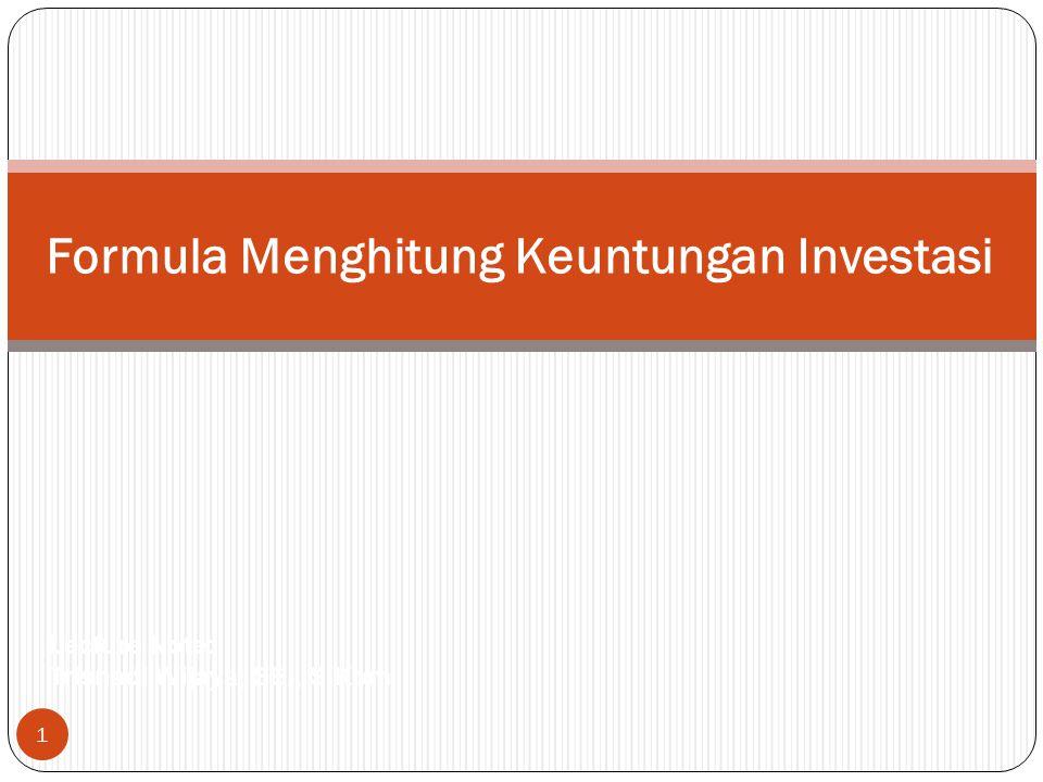 Formula Menghitung Keuntungan Investasi