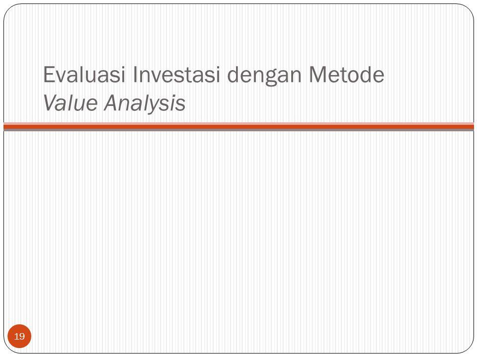 Evaluasi Investasi dengan Metode Value Analysis