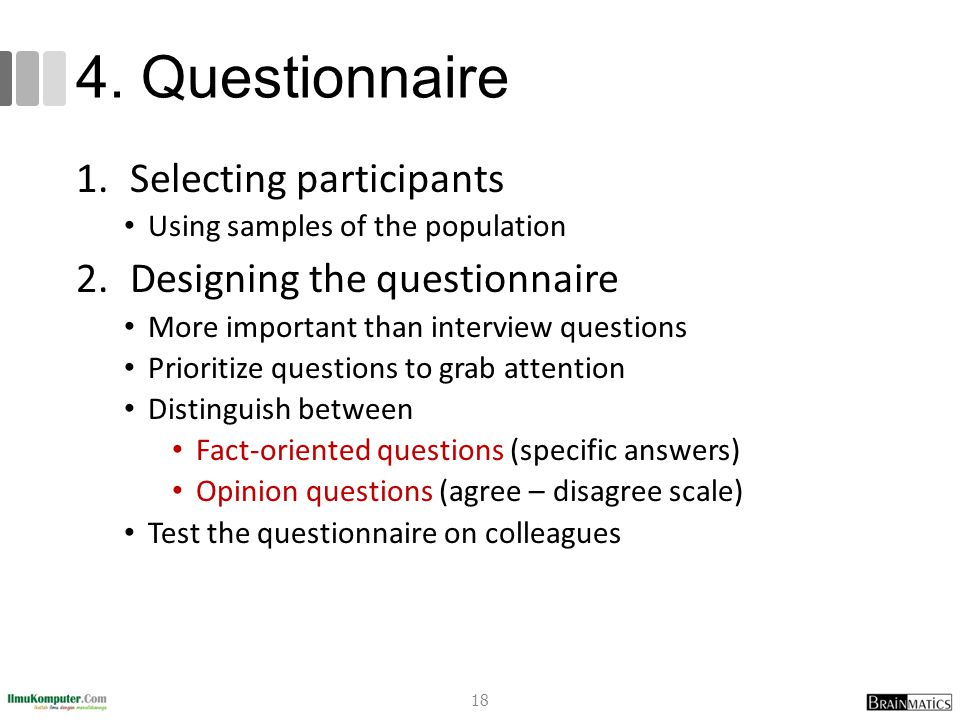4. Questionnaire Selecting participants Designing the questionnaire