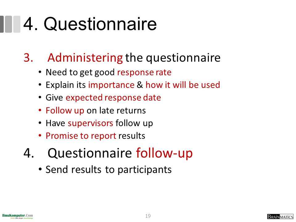 4. Questionnaire Questionnaire follow-up