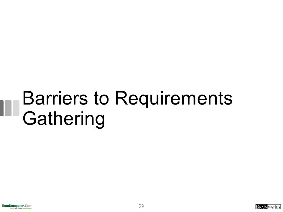 Barriers to Requirements Gathering