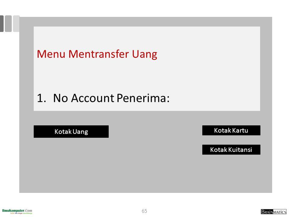 No Account Penerima: Menu Mentransfer Uang Kotak Uang Kotak Kartu