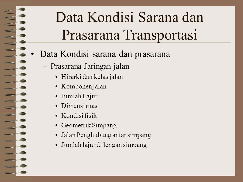 Data Kondisi Sarana dan Prasarana Transportasi