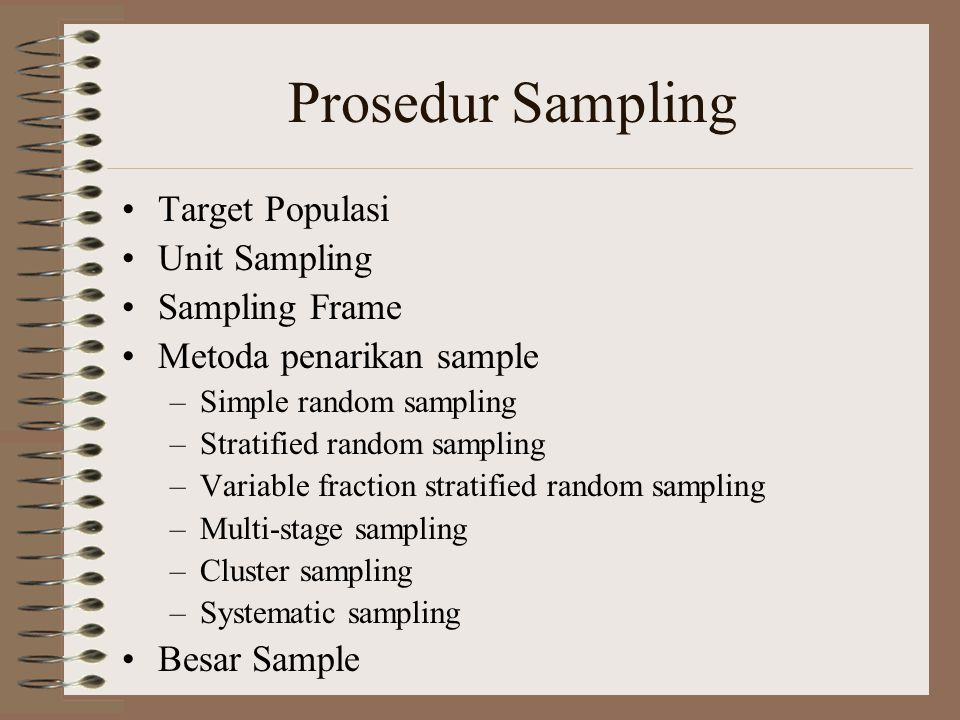 Prosedur Sampling Target Populasi Unit Sampling Sampling Frame