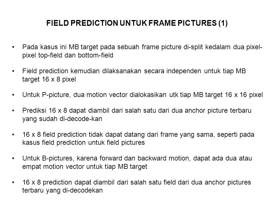 FIELD PREDICTION UNTUK FRAME PICTURES (1)