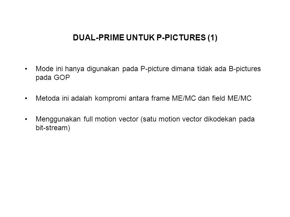 DUAL-PRIME UNTUK P-PICTURES (1)