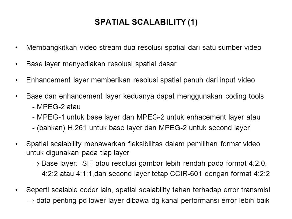 SPATIAL SCALABILITY (1)
