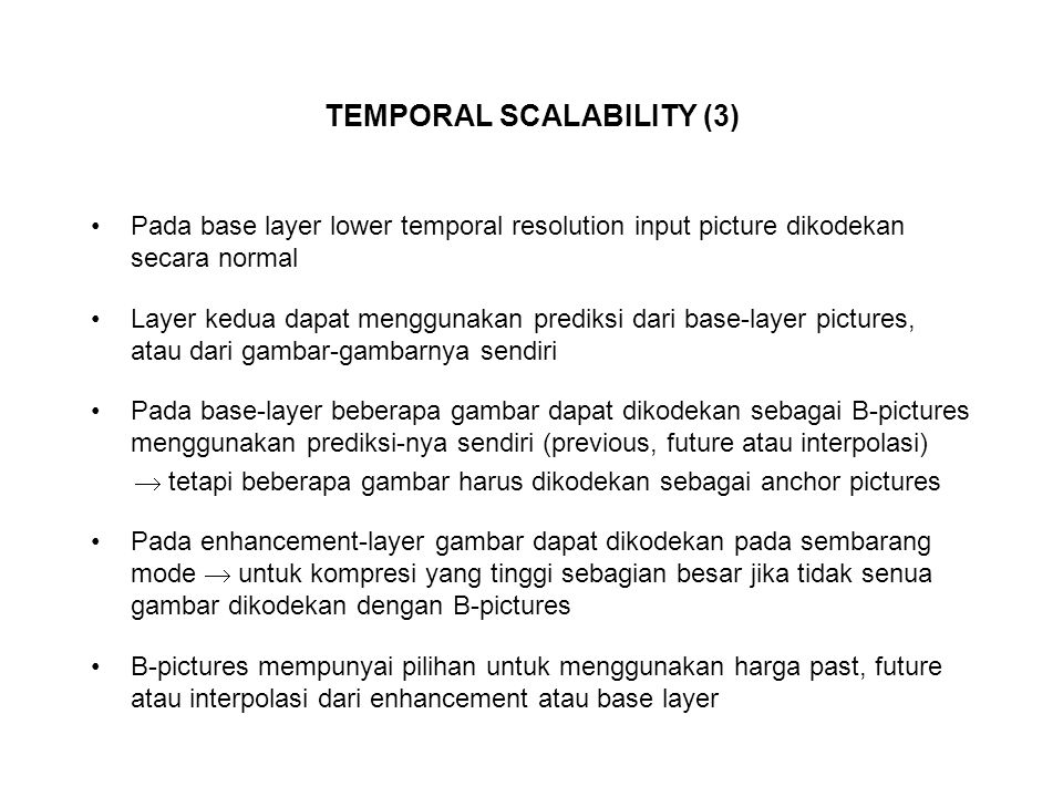 TEMPORAL SCALABILITY (3)