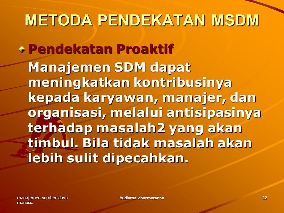 METODA PENDEKATAN MSDM