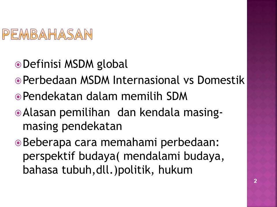 PEMBAHASAN Definisi MSDM global