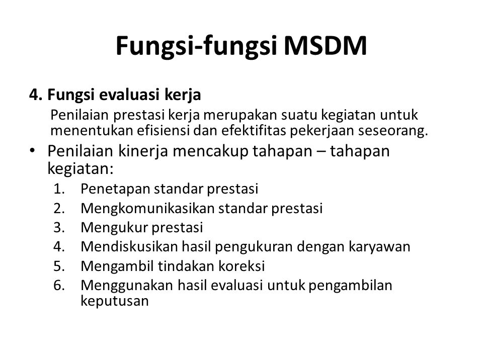 Fungsi-fungsi MSDM 4. Fungsi evaluasi kerja
