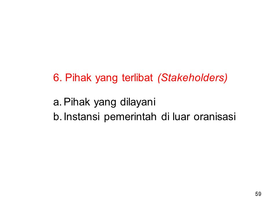 6. Pihak yang terlibat (Stakeholders)