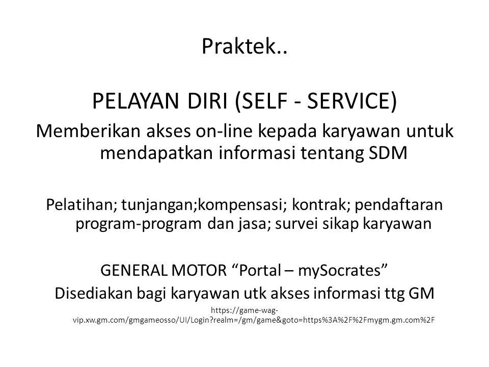 PELAYAN DIRI (SELF - SERVICE)