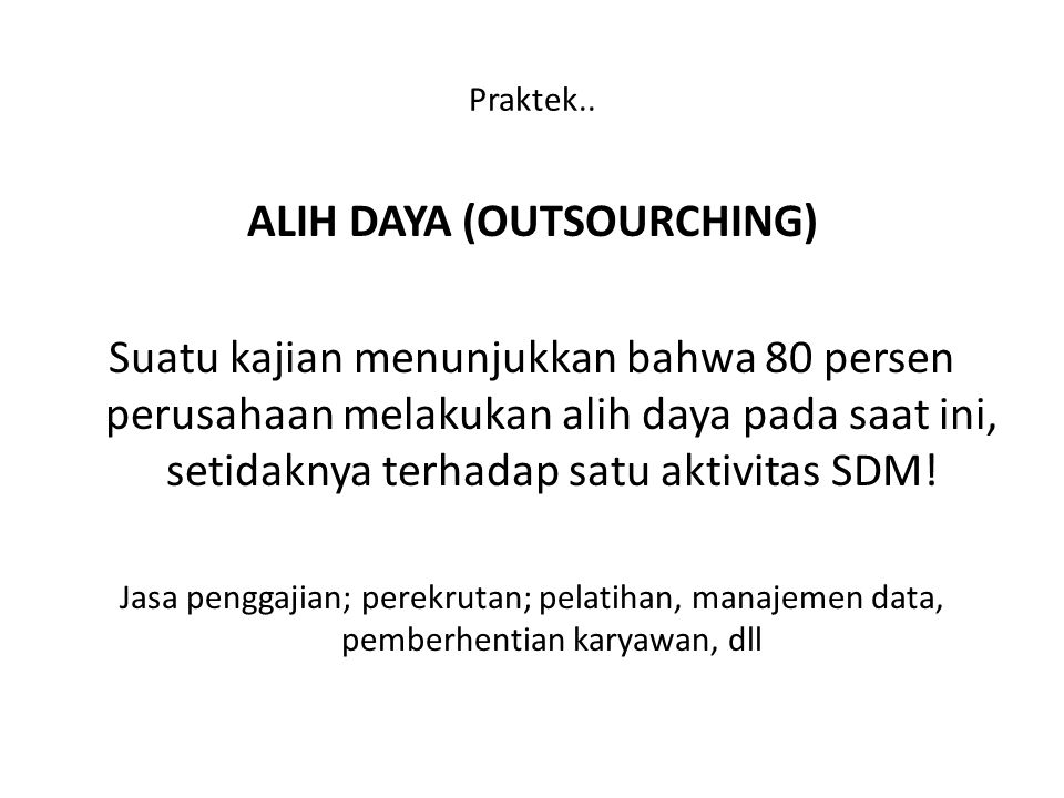 ALIH DAYA (OUTSOURCHING)