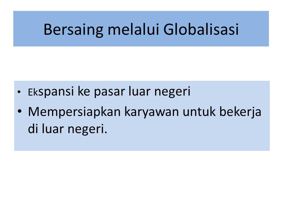 Bersaing melalui Globalisasi
