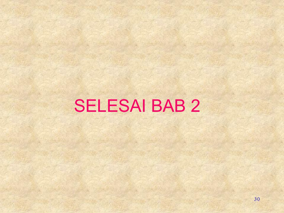 SELESAI BAB 2
