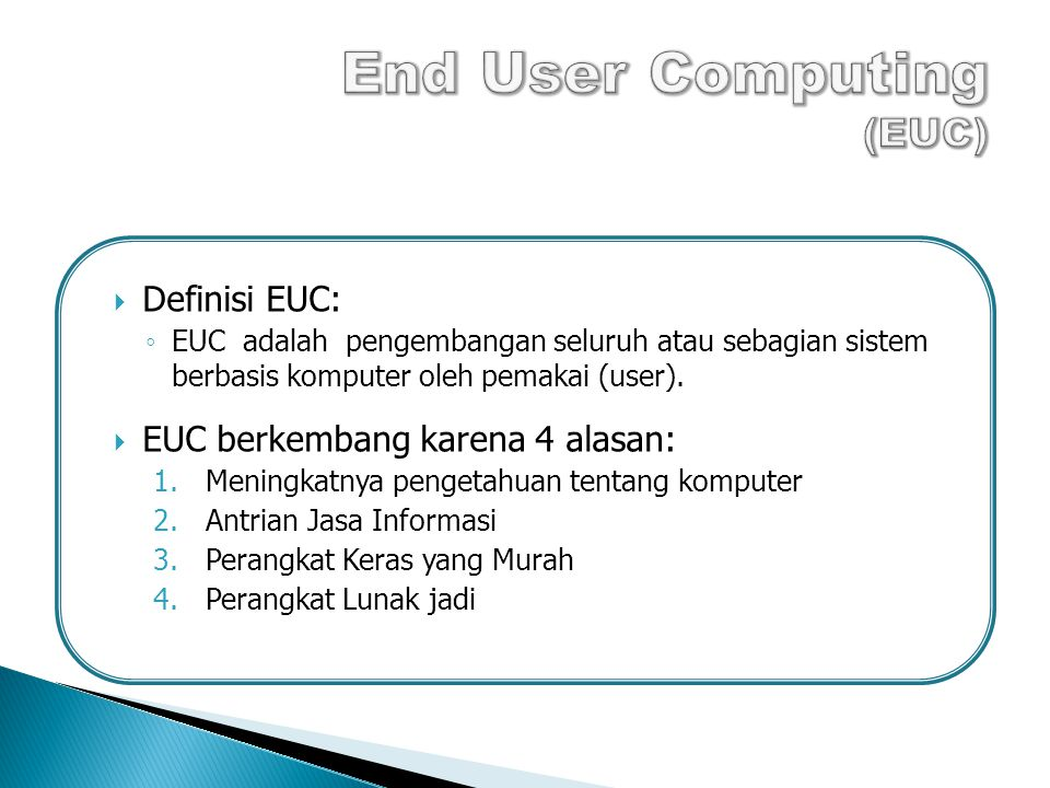 End User Computing (EUC)