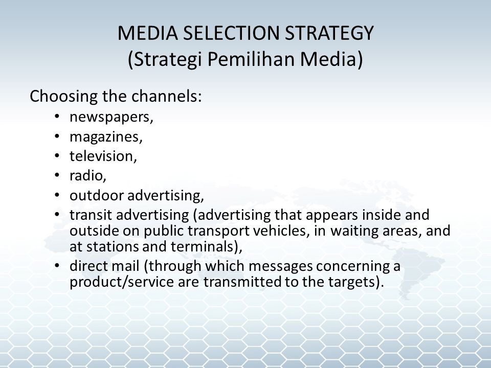 MEDIA SELECTION STRATEGY (Strategi Pemilihan Media)