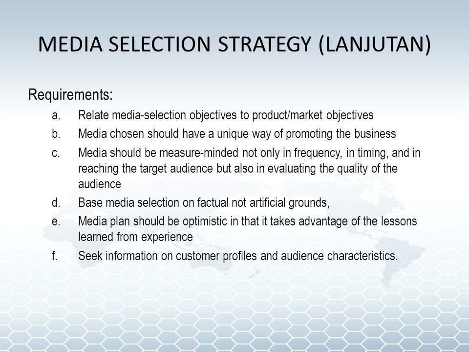 MEDIA SELECTION STRATEGY (LANJUTAN)